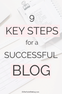 9 KEY STEPS FOR A SUCCESSFUL BLOG