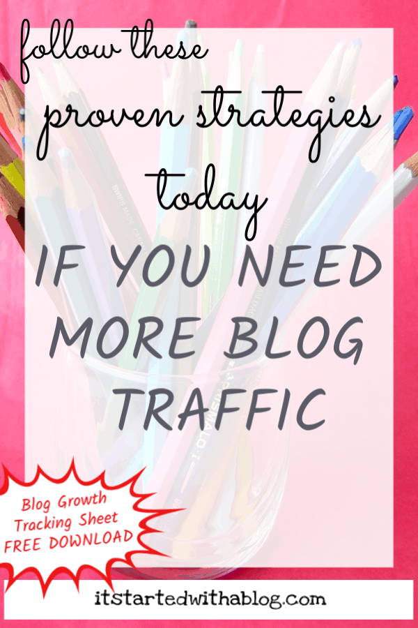 Increasing blog traffic does not happen on accident. With the correct strategy and activities you will have people reading your blog on a daily basis. This article gives you 11 solid ways to increase your blog traffic. Download the free blog traffic system to track your traffic and find out what is working! #blog #traffic #bloggrowth