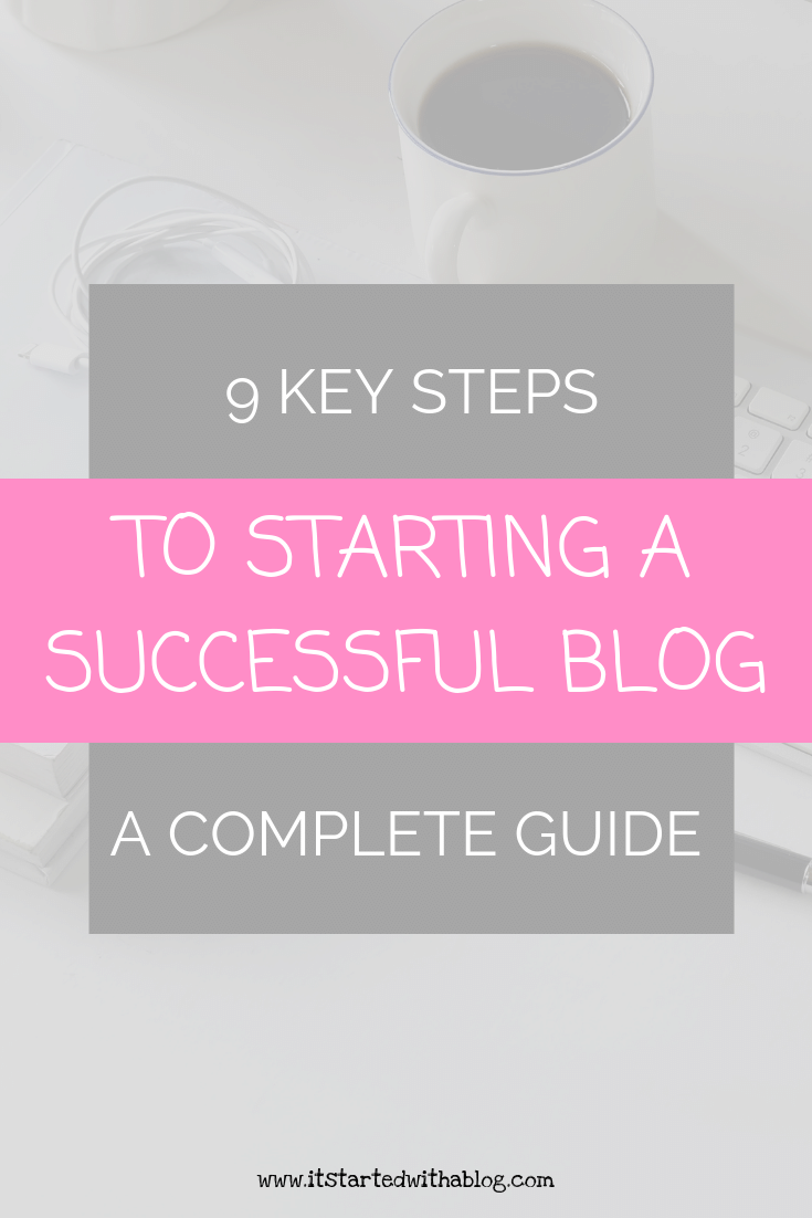 9 KEY STEPS TO BLOG SUCCESS