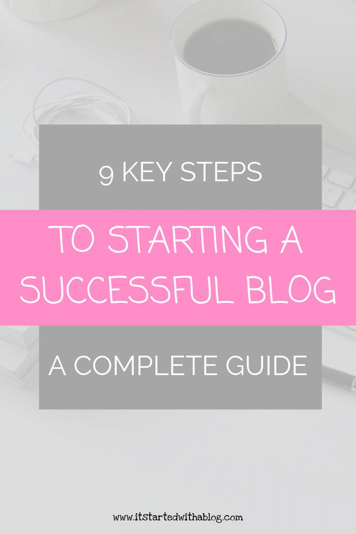 9 KEY STEPS TO BLOG SUCCESS