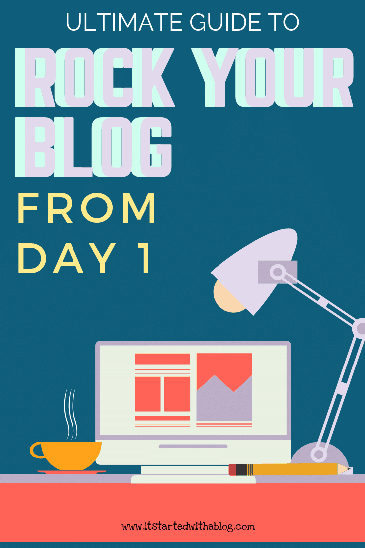 ULTIMATE GUIDE TO ROCK YOUR BLOG FROM DAY 1