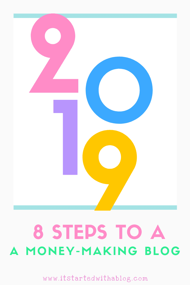 8 STEPS TO A MONEY MAKING BLOG IN 2019