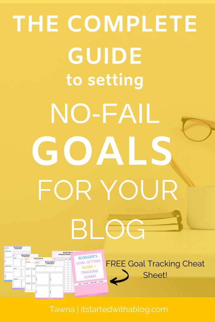 How to set no fail smart goals for your blog that get results