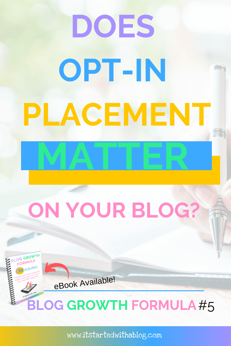DOES OPTIN PLACEMENT MATTER ON YOUR BLOG