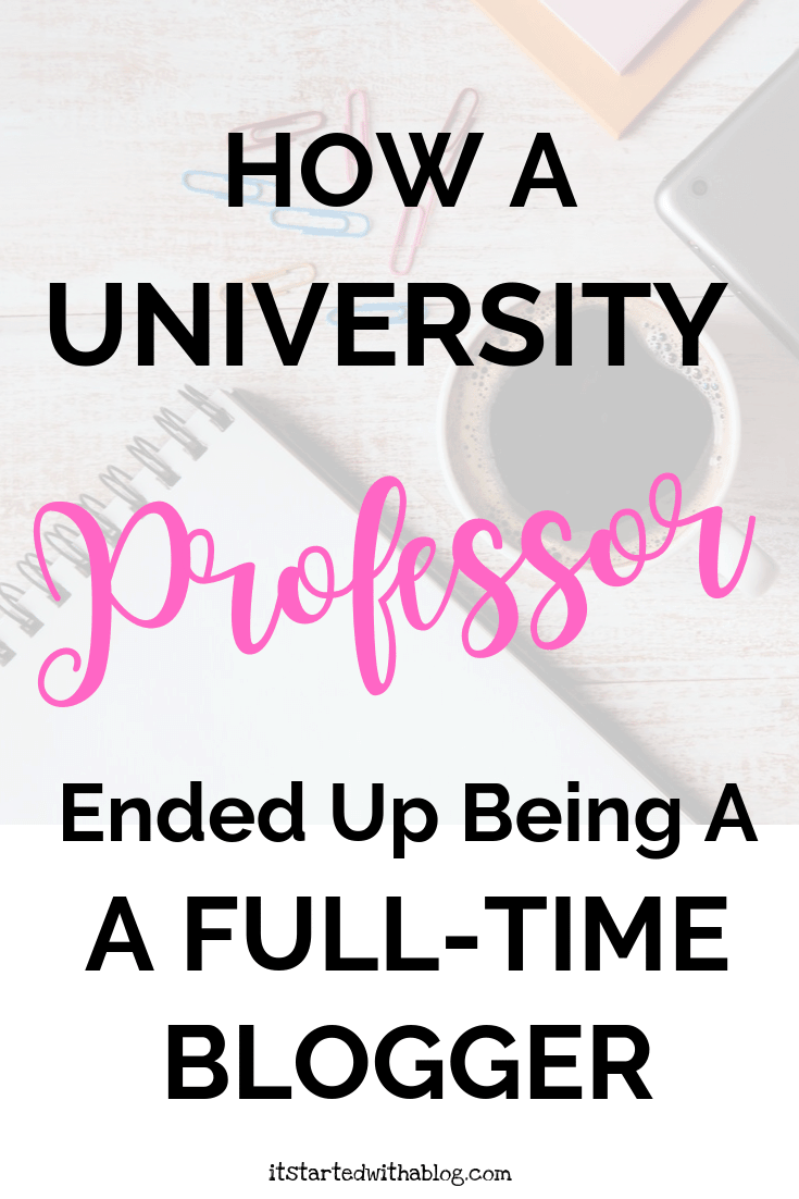 How A University Professor Ended Up Being A Full-Time Blogger
