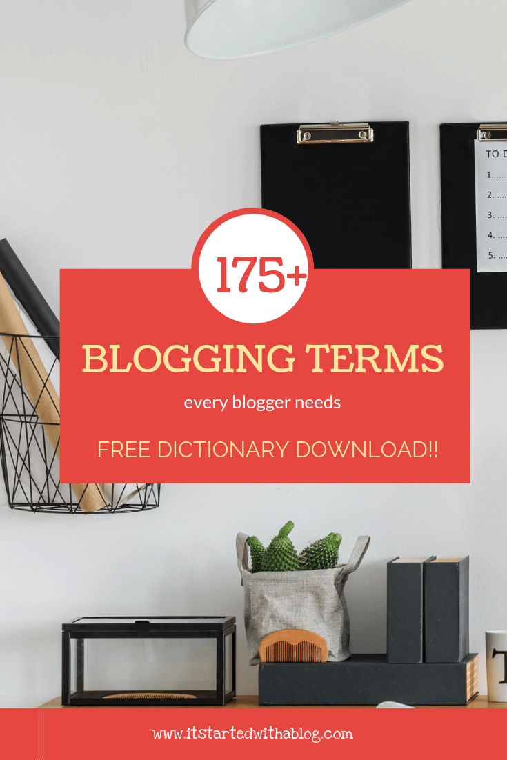 175 Blog Definitions Every Blogger Needs To Know It Started With A Blog
