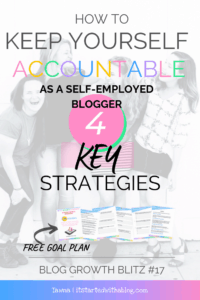 IMAGE WITH FRIENDS AND 4 KEY STRATEGIES TO STAY ACCOUNTABLE AS A BLOGGER