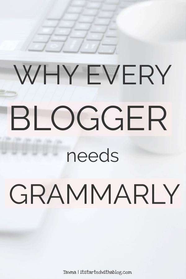 image for why grammarly is a tool for bloggers to write professional blog posts