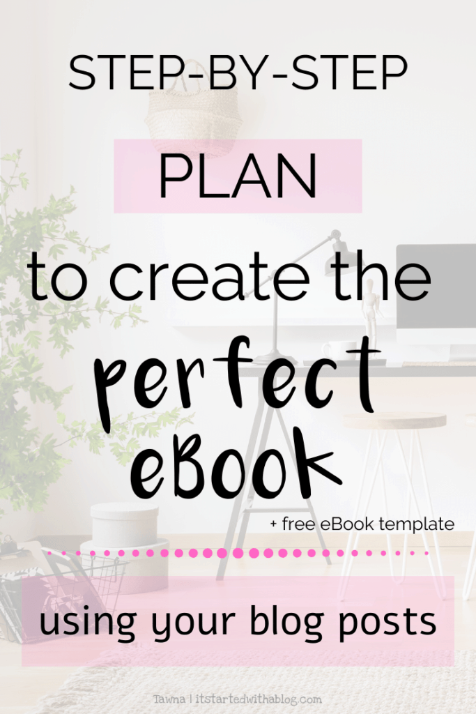 your blog posts make the perfect ebook to grow your blog